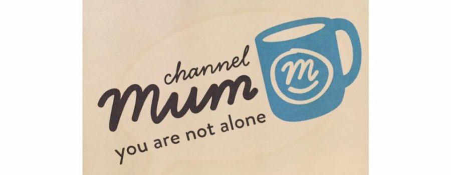 Channel Mum